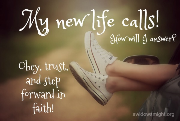 My New Life Calls A Widow S Might